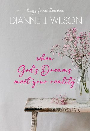 Cover for When God's Dreams Meet Your Reality