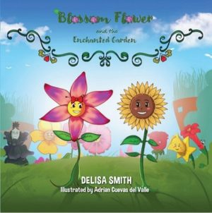 Cover for Blossom Flower and the Enchanted Garden