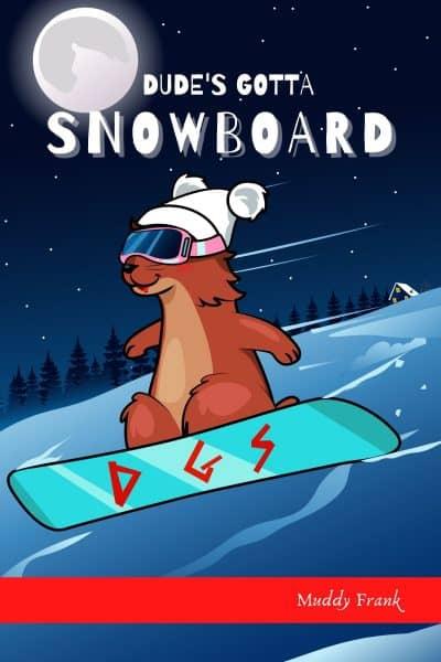 Cover for Dude's Gotta Snowboard