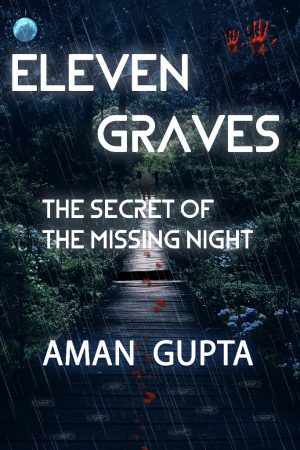 Cover for Eleven Graves: The Secret of the Missing Night