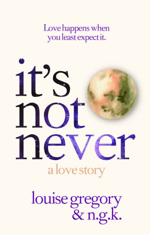 Cover for It's Not Never