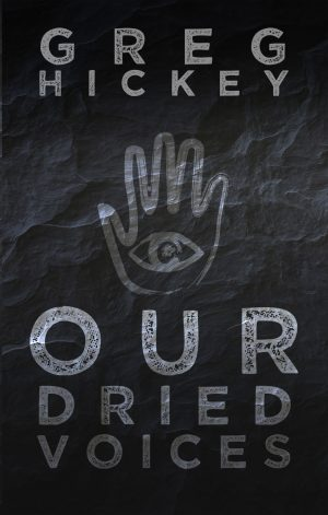 Cover for Our Dried Voices