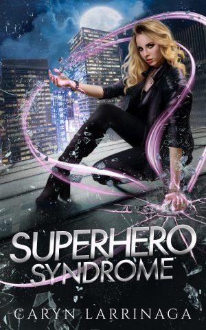 Cover for Superhero Syndrome