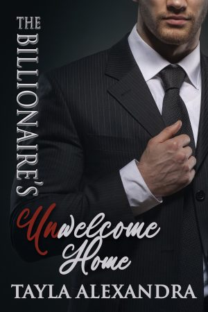 Cover for The Billionaire's UnWelcome Home