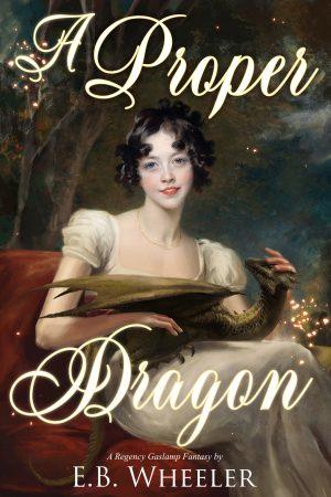 Cover for A Proper Dragon