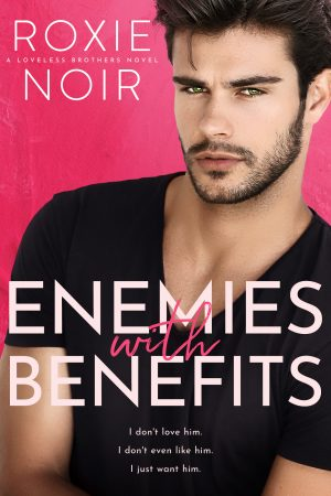 Cover for Enemies with Benefits