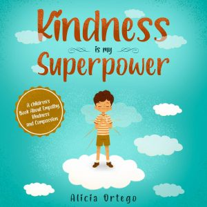Cover for Kindness is My Superpower