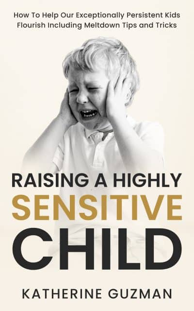 Cover for Raising a Highly Sensitive Child