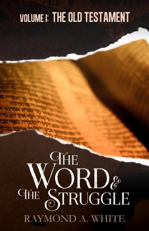 Cover for The Word and the Struggle: Old Testament