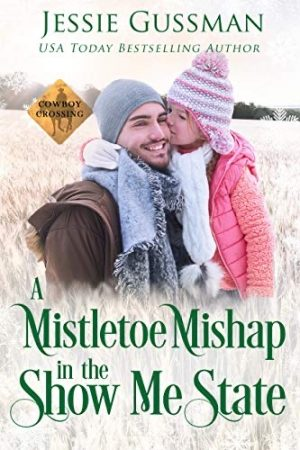 Cover for A Mistletoe Mishap in the Show Me State