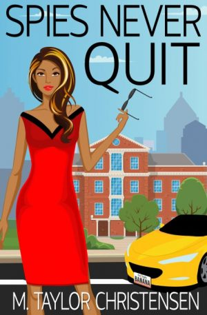 Cover for Spies Never Quit