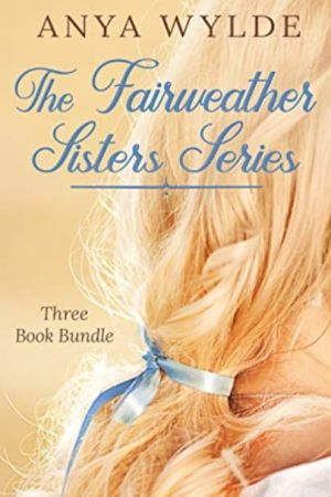 Cover for The Fairweather Sisters Series: Books 1-3