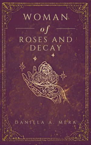 Cover for Woman of Roses and Decay