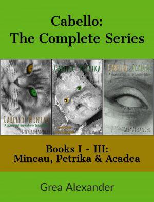Cover for Cabello: The Complete Series - Mineau, Petrika &Acadea