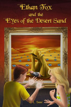 Cover for Ethan Fox and the Eyes of the Desert Sand