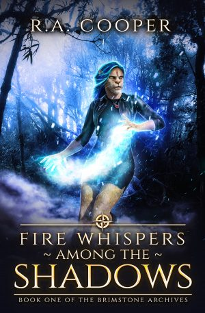 Cover for Fire Whispers among the Shadows