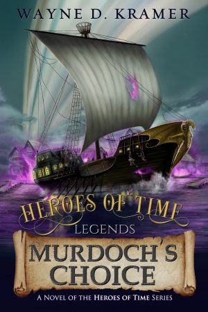 Cover for Heroes of Time Legends: Murdoch's Choice