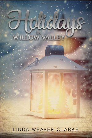 Cover for Holidays in Willow Valley