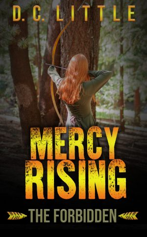 Cover for Mercy Rising: The Forbidden