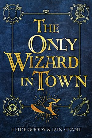 Cover for The Only Wizard in Town
