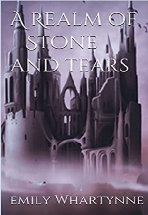 Cover for A Realm of Stone and Tears