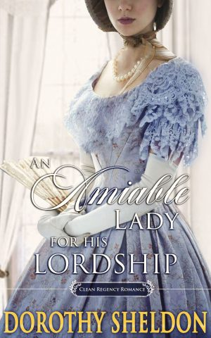 Cover for An Amiable Lady for His Lordship