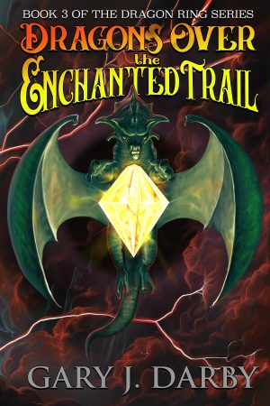 Cover for Dragons Over the Enchanted Trail