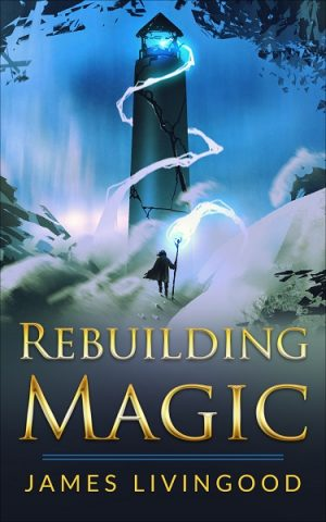 Cover for Rebuilding Magic