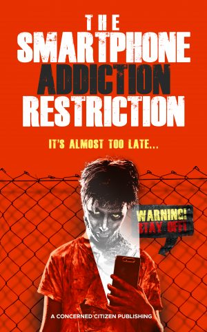 Cover for The Smartphone Addiction Restriction