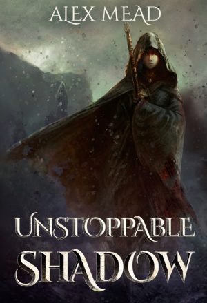 Cover for Unstoppable Shadow